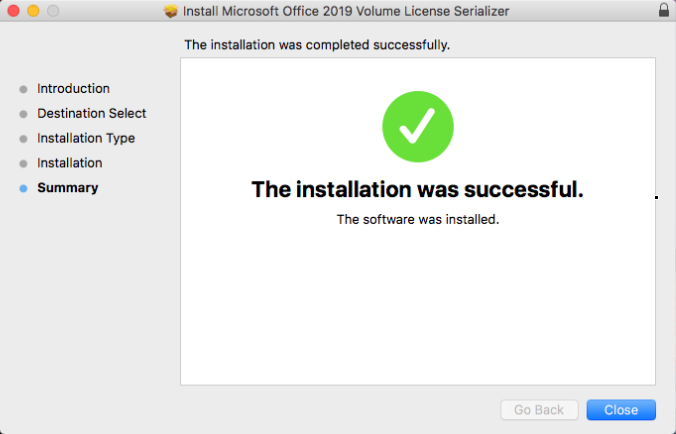Volume License Serializer is installed